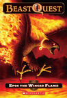 Epos The Winged Flame (Beast Quest, #6)