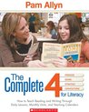 The Complete Four For Literacy: How to Teach Reading and Writing Through Comprehensive Month-by-Month Units of Study