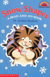 Snow Shapes: A Read-and-Do Book