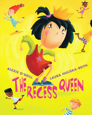 The Recess Queen by Alexis O'Neill