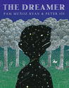The Dreamer by Pam Muoz Ryan