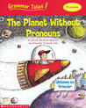 Planet Without Pronouns (Grammar Tales)