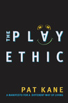 The Play Ethic: A Manifesto for a Different Way of Living