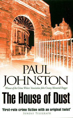 Download online for free House of Dust (Quint Dalrymple #5) by Paul Johnston PDF