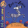 64 Zoo Lane: Zed the Zebra