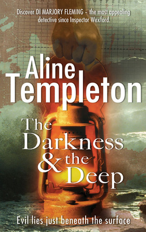 The Darkness & the Deep by Aline Templeton