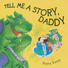 Tell Me a Story, Daddy