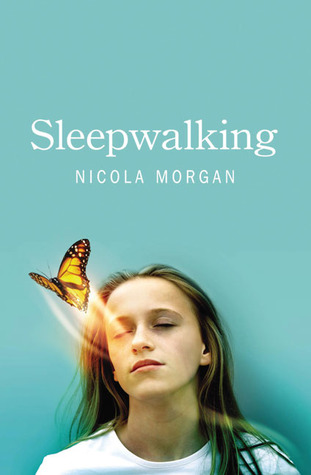 Sleepwalking by Nicola Morgan
