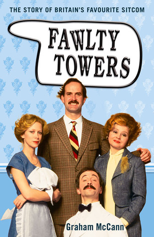 Fawlty Towers by Graham McCann