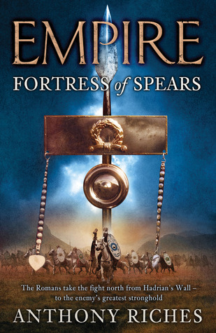 Fortress of Spears (Empire #3)