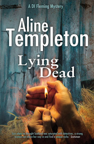 Lying Dead by Aline Templeton