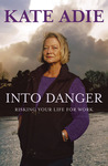 Into Danger: Risking Your Life for Work