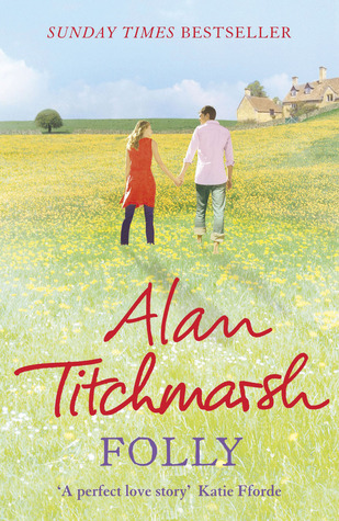 Folly by Alan Titchmarsh