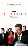 The Thick of It: The Scripts
