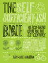 The Self Sufficient-ish Bible by Andy  Hamilton
