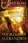 The Blood of Alexandria (Aelric, #3)