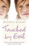 Touched By Evil by Michele Knight