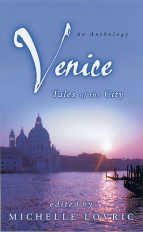 Venice by Michelle Lovric