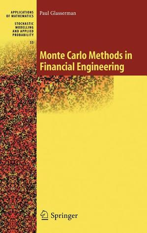 Monte Carlo Methods in Financial Engineering by Paul Glasserman