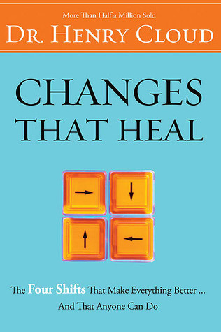 Changes That Heal: The Four Shifts That Make Everything Better and That Anyone Can Do
