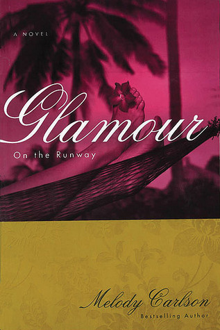 Glamour by Melody Carlson