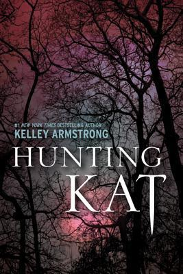 Free Download Hunting Kat (Darkest Powers 0.4) by Kelley Armstrong PDF
