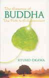 The Essence of Buddha: The Path to Enlightenment