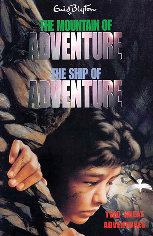 The Mountain of Adventure and The Ship of Adventure: Two Great Adventures