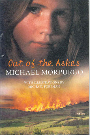 Download online for free Out of the Ashes by Michael Morpurgo, Michael Foreman CHM