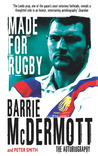 Made for Rugby: The Autobiography