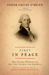 First in Peace: How George Washington Set the Course for America