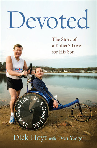 Devoted: The Story of a Father's Love for His Son
