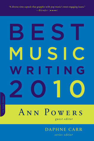 Best Music Writing 2010 by Ann Powers