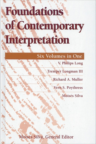 Foundations of Contemporary Interpretation, Volume 1-6 by V. Philips Long