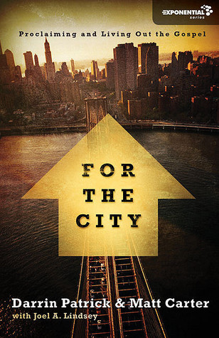 For the City by Darrin Patrick