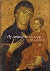 Byzantium: From Antiquity to the Renaissance