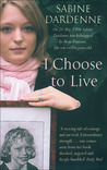 I Choose to Live by Sabine Dardenne