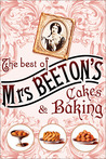 The Best of Mrs Beeton's Cakes and Baking