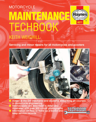 Motorcycle Maintenance Techbook: Servicing & Minor Repairs for All Motorcycles & Scooters