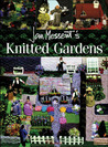 Jan Messent's Knitted Gardens
