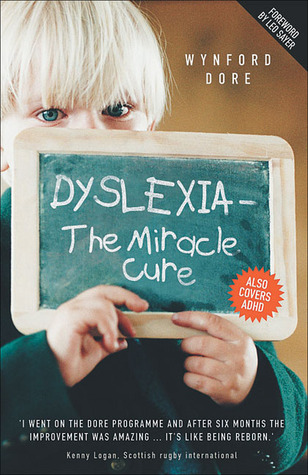 Dyslexia - The Miracle Cure