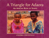 Triangle for Adaora: An African Book of Shapes