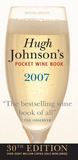 Hugh Johnson's Pocket Wine Book 2007: 30th Edition