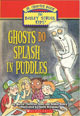 Ghosts Do Splash in Puddles (The Bailey School Kids Jr. Chapter Book, #1)