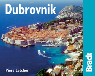 Dubrovnik, 2nd: The Bradt City Guide