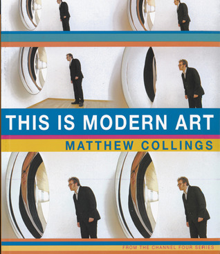 This is Modern Art by Matthew Collings