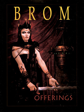 Offerings by Brom