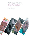The Photographer's Guide to Portraits
