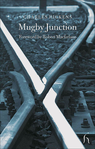 Mugby Junction by Charles Dickens