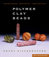 Polymer Clay Beads by Grant Diffendaffer